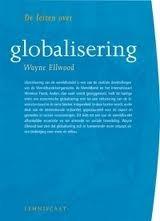De feiten over globalisering Wayne Ellwood