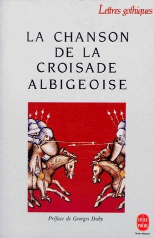 Chanson de la croisade albigeoise  by  Giullaume de Tudèle