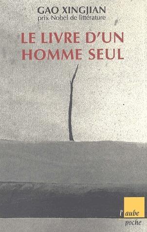 Le livre dun homme seul  by  Gao Xingjian