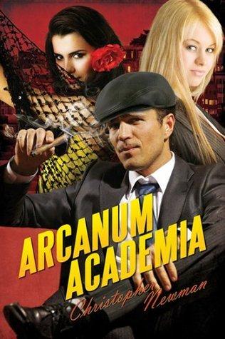 Arcanum Academia  by  Christopher Newman