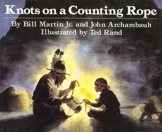 Knots On A Counting Rope  by  Bill Martin Jr.