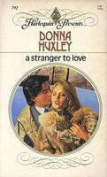 A Stranger To Love  by  Donna Huxley
