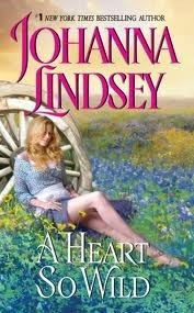A Heart So Wild (Straton Family, #1) Johanna Lindsey