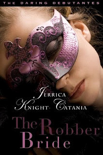 The Robber Bride  by  Jerrica Knight-Catania
