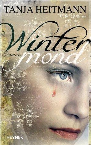 Wintermond (Dämonen, #2)  by  Tanja Heitmann