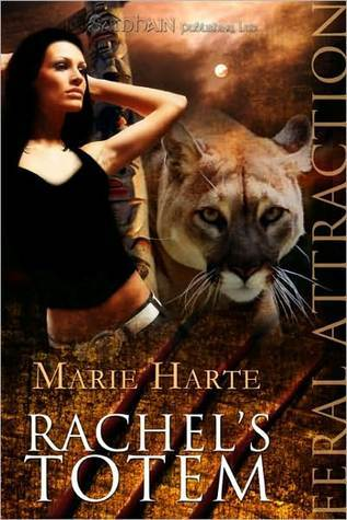 Rachels Totem (Cougar Falls, #1)  by  Marie Harte