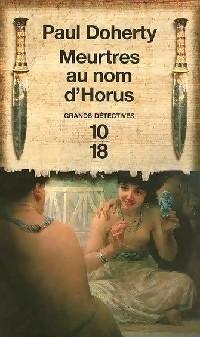 Meurtres au nom dHorus/ The Horus Killings (Amerotke, #2)  by  Paul Doherty