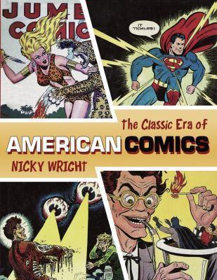 Classic Era of Amer Comics Nicky Wright