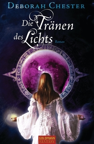 Die Tränen des Lichts (Pearls and the Crowns, #1) Deborah Chester