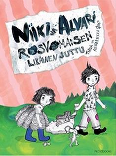 Niiki ja Alvari - rosvomaisen likainen juttu  by  Tiina Qvist