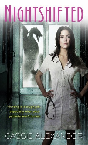 Nightshifted (Edie Spence, #1) Cassie Alexander