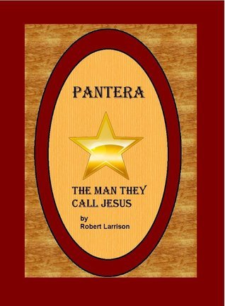 The Man They Call Jesus  by  Robert Larrison