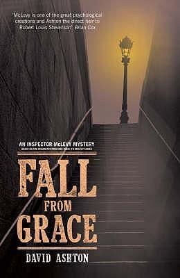 Fall From Grace An Inspector Mc Levy Mystery David Ashton