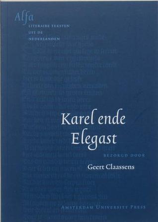 Karel ende Elegast  by  Unknown