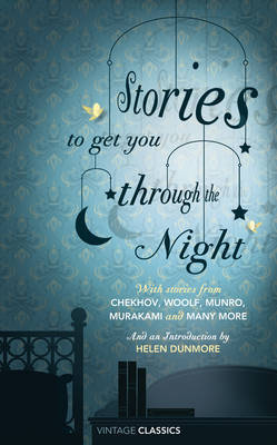 Stories to Get You Through the Night  by  Helen Dunmore