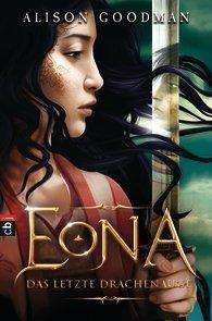 Eona Das letzte Drachenauge (Eona, #2) Alison Goodman