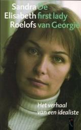 De first lady van Georgië Sandra Elisabeth Roelofs