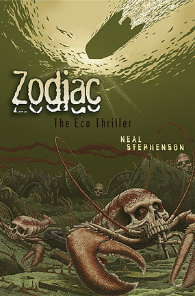 Zodiac: An Eco Thriller  by  Neal Stephenson