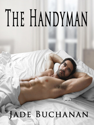 The Handyman  by  Jade Buchanan