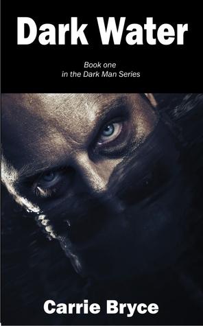 Dark Water (Dark Man Trilogy, #1)  by  Kerr Cuhulain