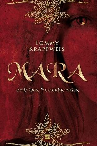 Mara und der Feuerbringer (Mara und der Feuerbringer, #1) Tommy Krappweis