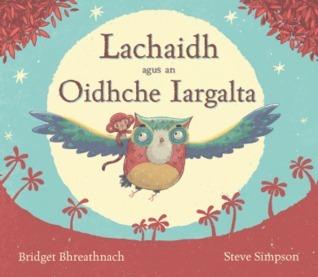 Lachaidh agus an Oidhche Iargalta Bridget Bhreathnach