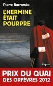 Lhermine était pourpre  by  Pierre Borromée