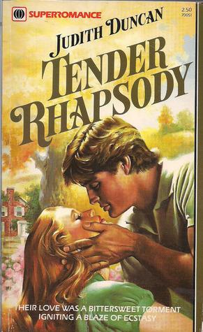 Tender Rhapsody (Harlequin Superromance No. 51)  by  Judith Duncan