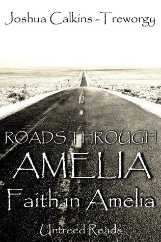 Faith in Amelia (Roads Through Amelia #3) Joshua Calkins-Treworgy