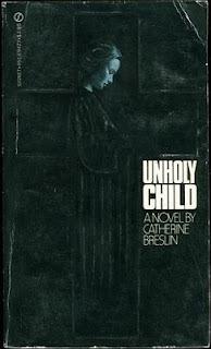 Unholy Child  by  Catherine Breslin