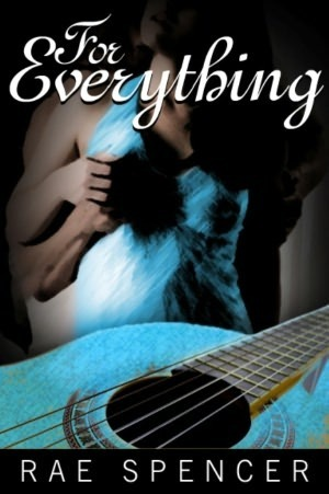 For Everything  by  Rae Spencer