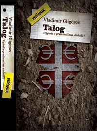 Talog - ogledi o prednostima slobode  by  Vladimir Gligorov