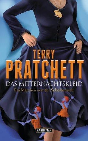 Das Mitternachtskleid. Ein Märchen von der Scheibenwelt (Discworld, #38) Terry Pratchett