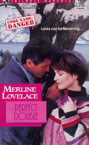 Perfect Double (Code Name: Danger #4) Merline Lovelace