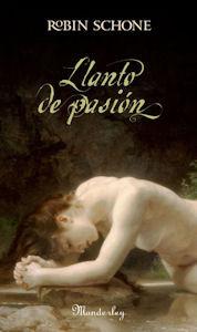 Llanto de pasión  by  Robin Schone