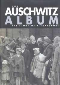 The Auschwitz Album Israel Gutman