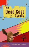 THE DEAD GOAT SCROLLS Margaret Jean Langstaff