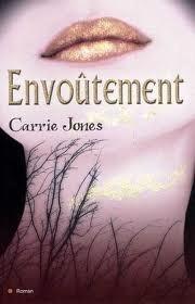 Envoûtement (Need, #1) Carrie Jones