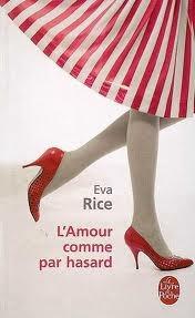 Lamour comme par hasard  by  Eva Rice
