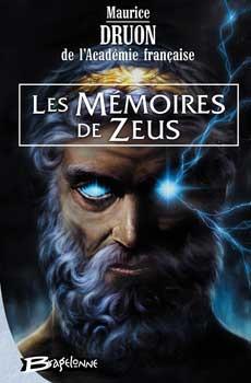 Les Mémoires de Zeus  by  Maurice Druon