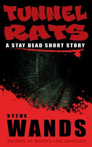 Tunnel Rats  by  Steve Wands