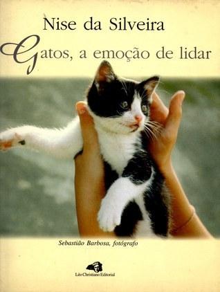 Gatos, a Emoção de Lidar Nise da Silveira