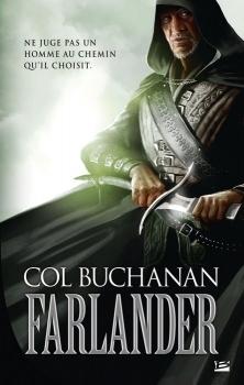 Le Coeur Du Monde (Farlander, #1)  by  Col Buchanan