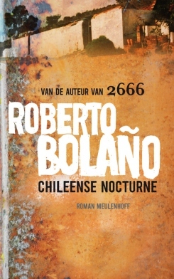 Chileense nocturne  by  Roberto Bolaño