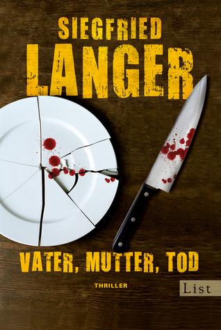 Vater, Mutter, Tod Siegfried Langer