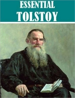 War and Peace and Other Works  by  Leo Tolstoy: War and Peace, Anna Karenina, The Awakening, and Master and Man by Leo Tolstoy