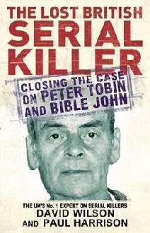 The Lost British Serial Killer  by  David           Wilson