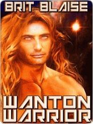 Wanton Warrior Brit Blaise