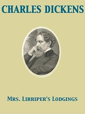 Mrs Lirriper  by  Charles Dickens