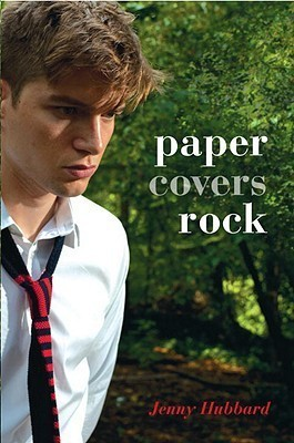 Paper Covers Rock Jenny Hubbard